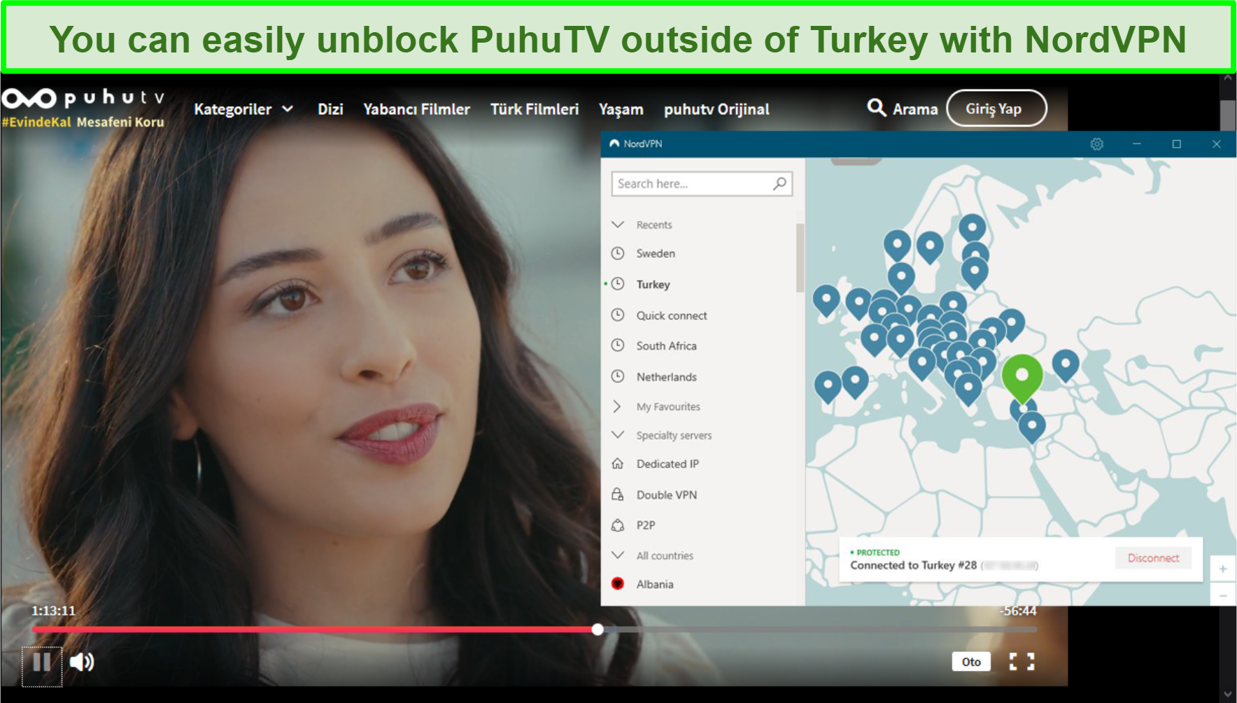 Screenshot of NordVPN interface connected to a server in Turkey while Puhu TV streams Sefirin Kizi