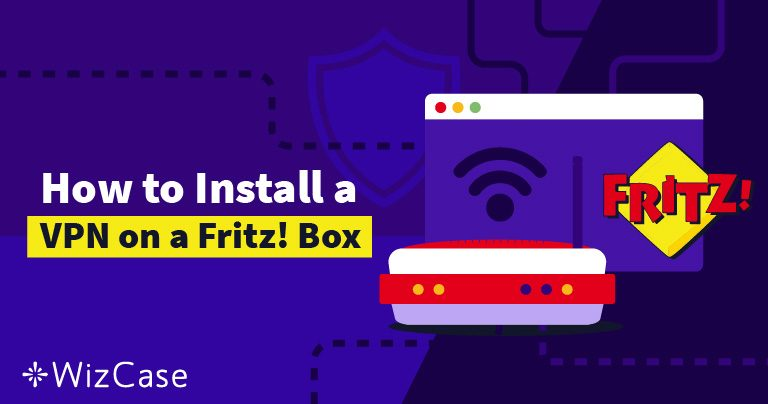 How to Setup a VPN on a Fritz Box in 8 Steps
