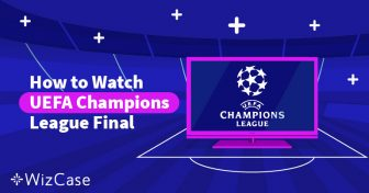 How to Watch the UEFA Champions League Final Tottenham vs Liverpool Wizcase
