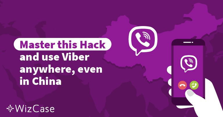 Master this Hack and use Viber anywhere, even in China!