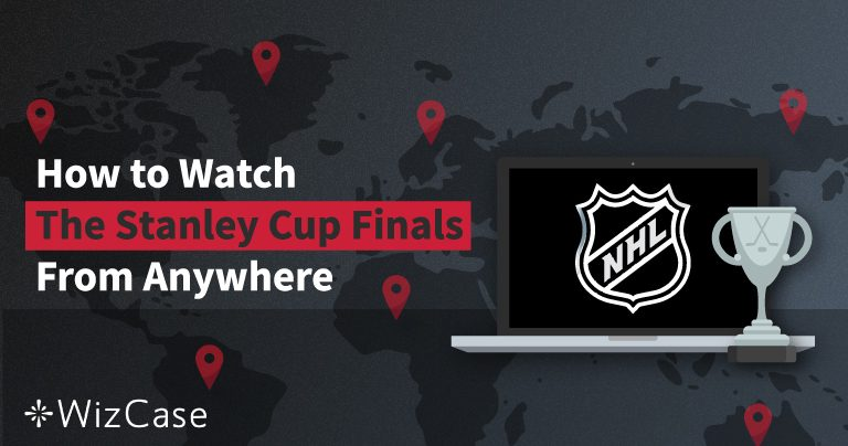 How to Watch the 2019 Stanley Cup Finals (FOR FREE) from Anywhere