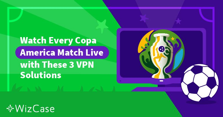 Here's how to watch Copa America live from Brazil Wizcase