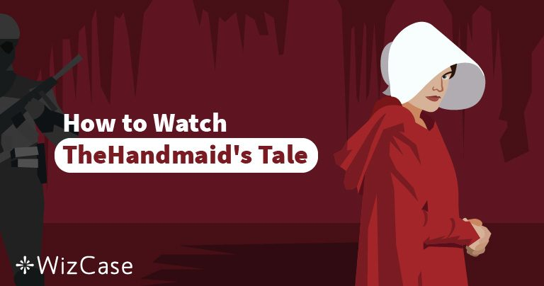 3 Steps to Stream Season 3 of The Handmaid's Tale on Hulu (Outside US)