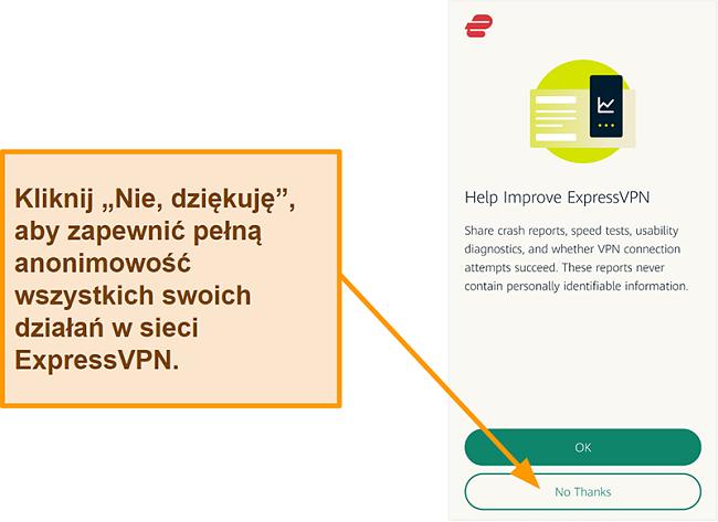 Zrzut ekranu aplikacji ExpressVPN z prośbą o pozwolenie użytkownika na udostępnianie firmie raportów o awariach, testach prędkości i innych danych użytkownika