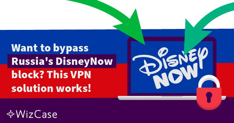 Bypass Russia's DisneyNow block with This Easy Fix