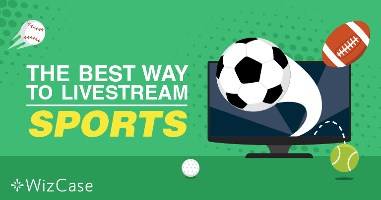 How to Live Stream Sports for Free Online (Updated 2020)