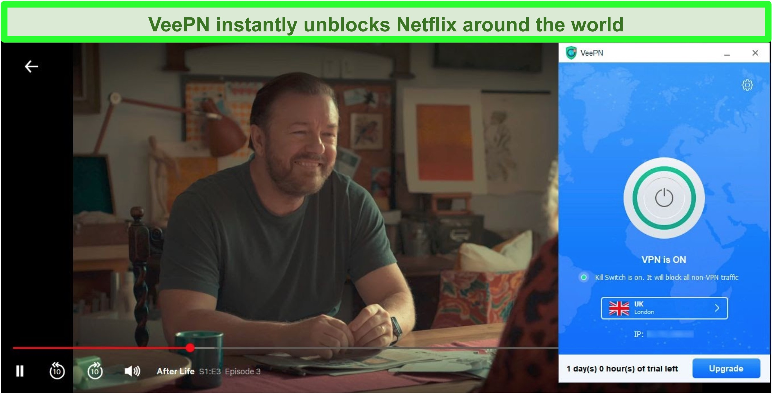Screenshot of After Life on Netflix streaming while VeePN is connected to a UK server