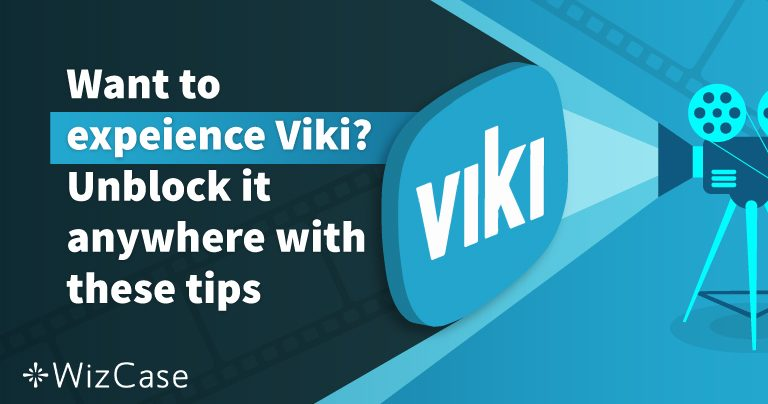 Want to experience Viki? Unblock it with these tips