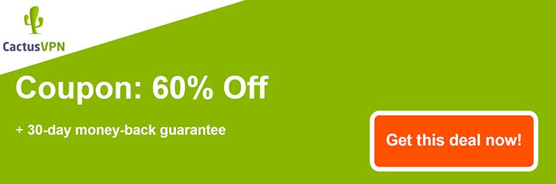 cactus vpn coupon banner 60% off
