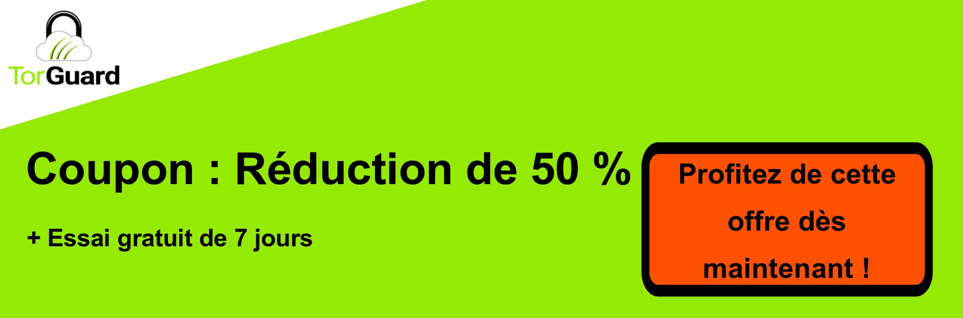 Bannière de coupons TorGuard VPN - 50% de réduction