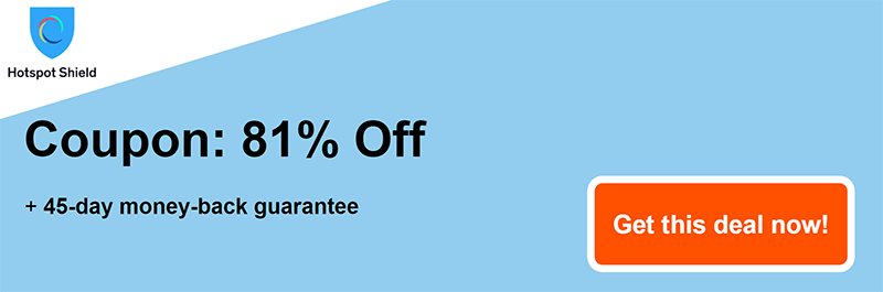 hotspotshield vpn coupon banner 81% off