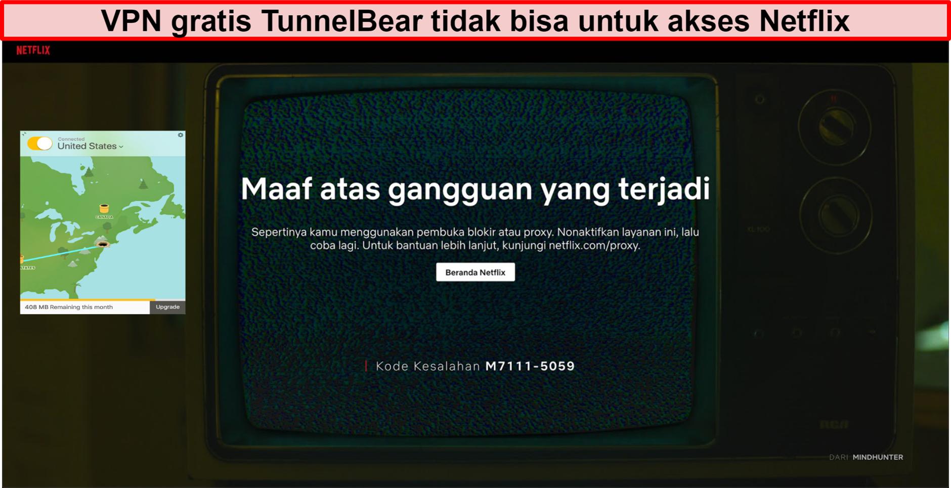 Cuplikan layar TunnelBear VPN yang terhubung ke AS dengan Netflix menunjukkan pesan kesalahan pemblokiran atau proksi
