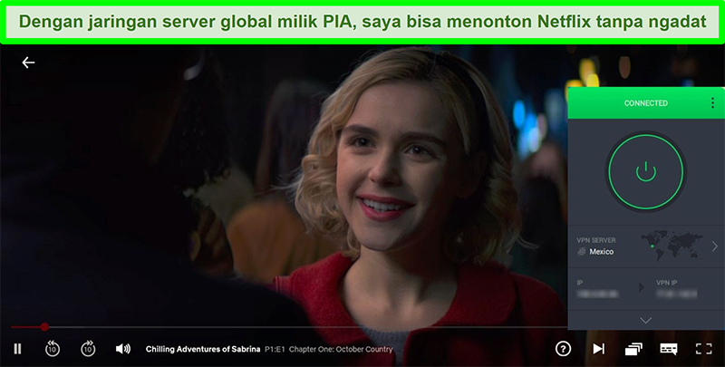 Tangkapan layar streaming Chilling Adventures of Sabrina saat PIA terhubung ke server di Meksiko