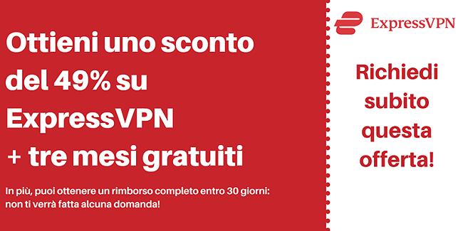 Coupon ExpressVPN per il 49% di sconto e 3 mesi gratuiti con una garanzia di rimborso di 30 giorni