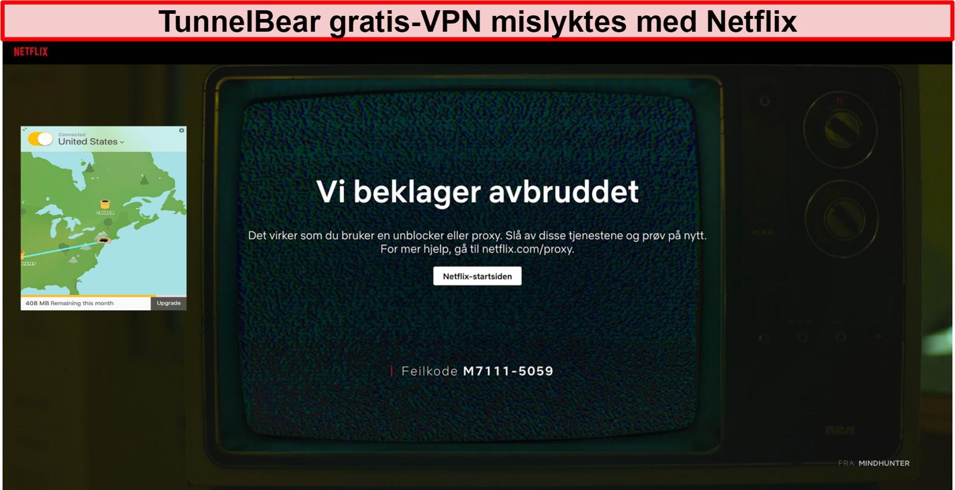 Skjermbilde av TunnelBear VPN koblet til USA med Netflix som viser feilmeldingen om avblokkering eller proxy