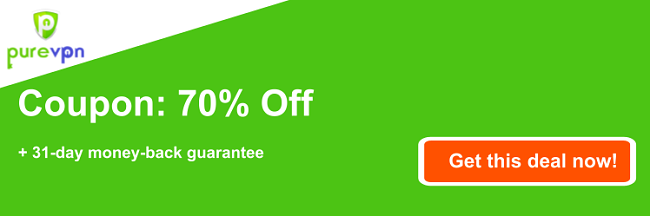 Graphic of a working PureVPN coupon offering a 70% discount and a 31 day money back guarantee
