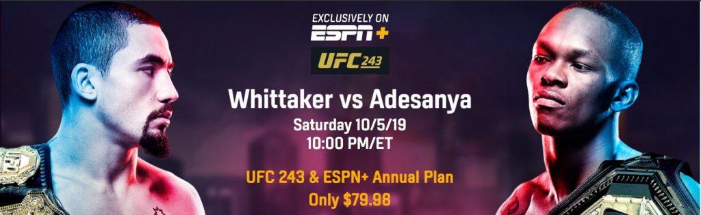 UFC 243 ESPN +