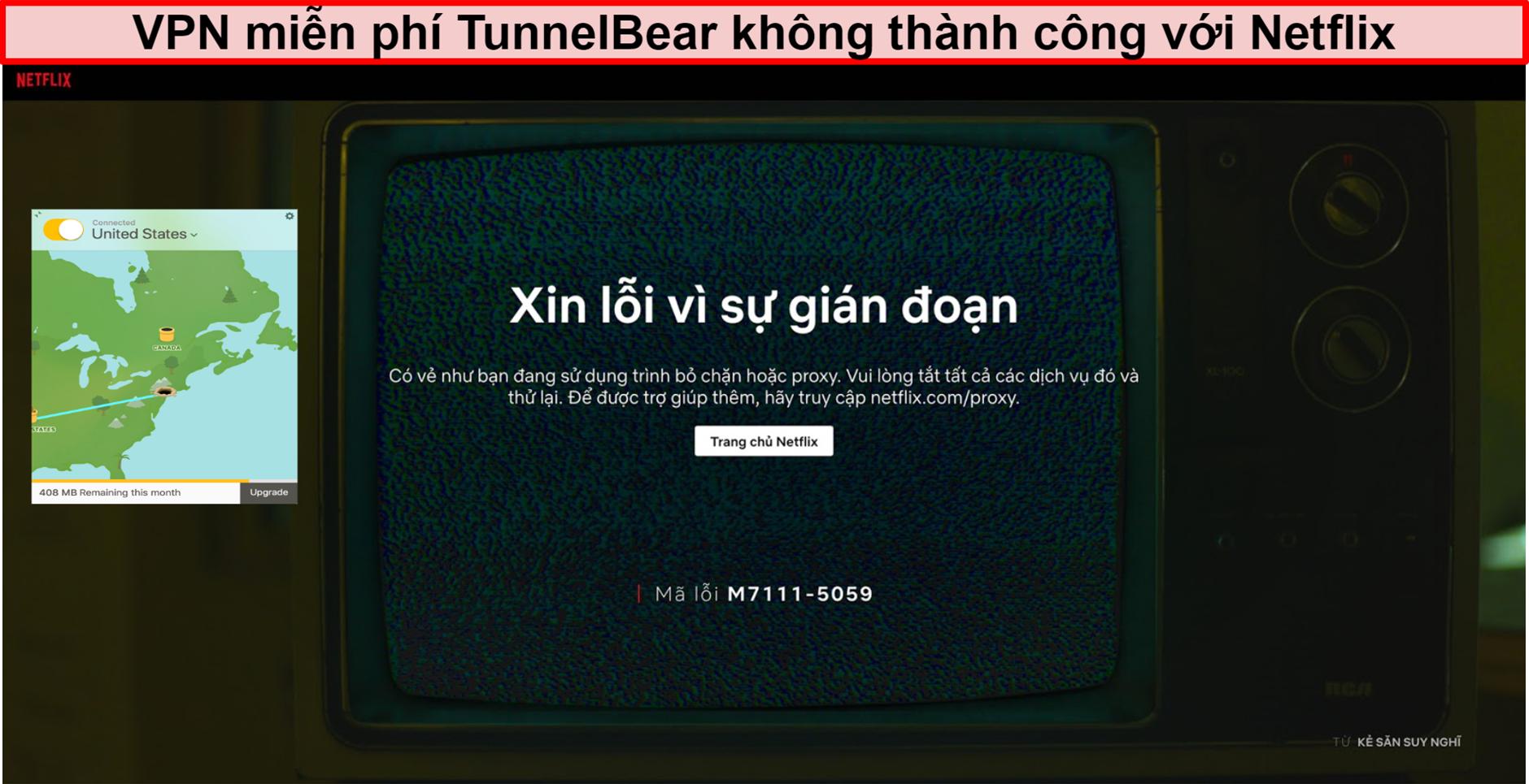 Ảnh chụp màn hình của TunnelBear VPN được kết nối với Hoa Kỳ với Netflix hiển thị thông báo lỗi bỏ chặn hoặc proxy