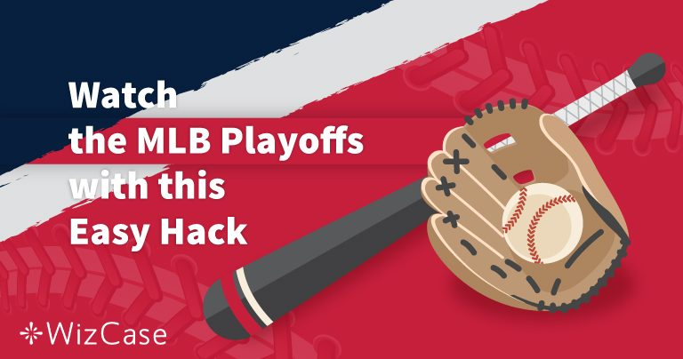 How to Watch the 2019 MLB Playoffs from Anywhere