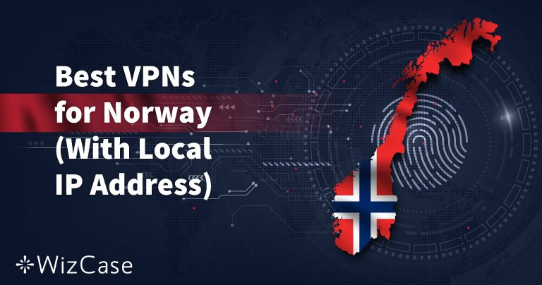 5 Best VPNs for Streaming & Security in Norway (Updated Servers)