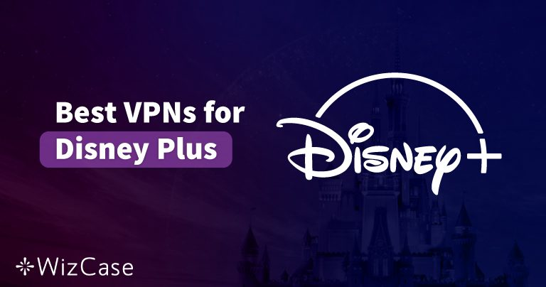 How to Watch Disney Plus from Anywhere