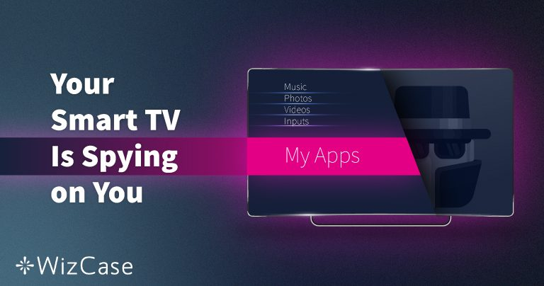How to Stop Your Smart TV from Spying on You (Updated 2020)