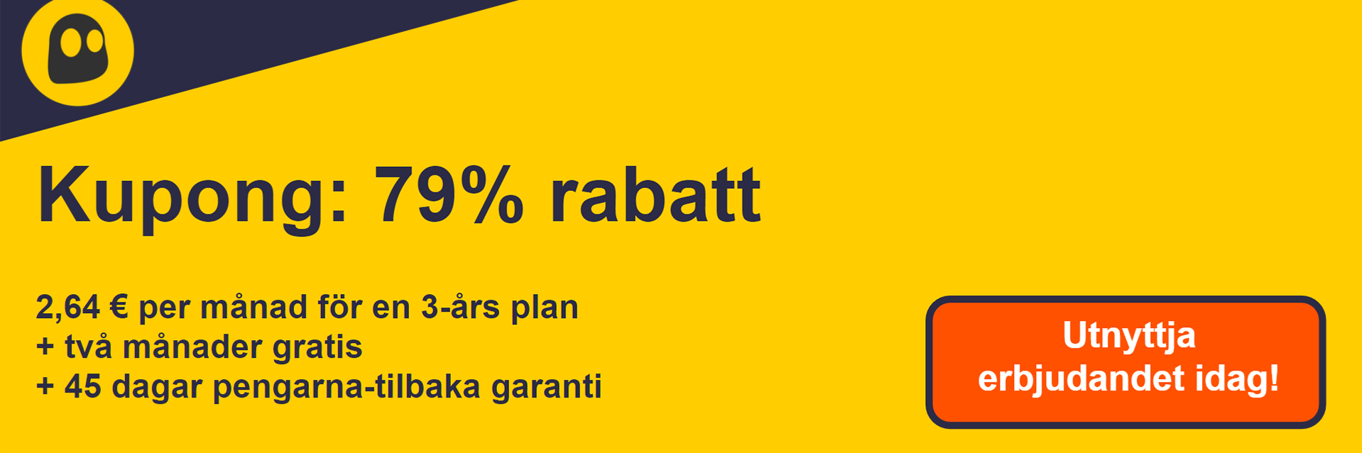 Grafik för en fungerande CyberGhost VPN-kupong som erbjuder 79% rabatt som är $ 2,75 per månad på ett 2-årigt abonnemang med 2 extra månader gratis och en 45-dagars pengarna tillbaka-garanti
