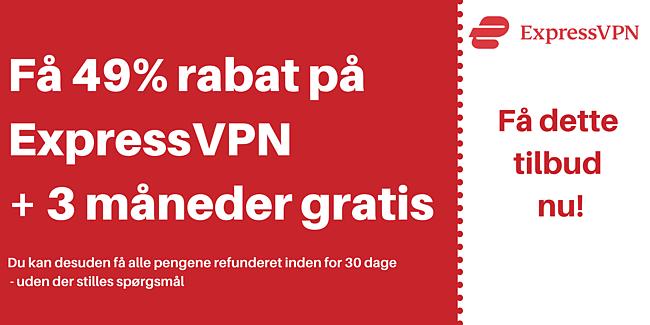 ExpressVPN-kupon til 49% rabat og 3 måneder gratis med en 30-dages pengene-tilbage-garanti