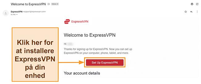 Skærmbillede af ExpressVPNs velkomstmail til nye kunder med instruktionsinstruktioner