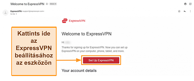 Pillanatkép az ExpressVPN új ügyfeleknek szóló üdvözlő e-mailjéről, beállítási utasításokkal