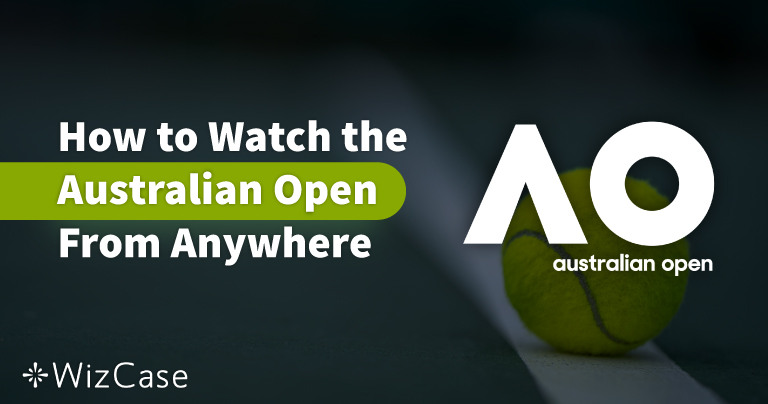 How to Watch the 2020 Australian Open Online for FREE