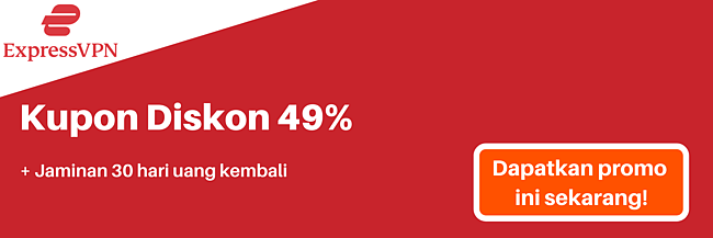 Kupon ExpressVPN untuk diskon 49% dan gratis 3 bulan dengan jaminan uang kembali 30 hari