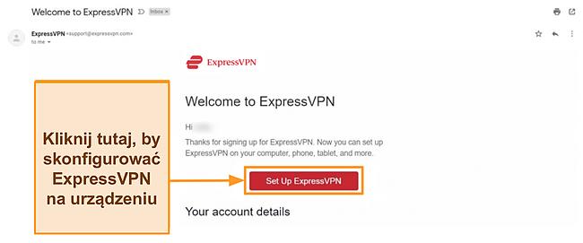 Zrzut ekranu powitalnego e-maila ExpressVPN do nowych klientów z instrukcjami konfiguracji