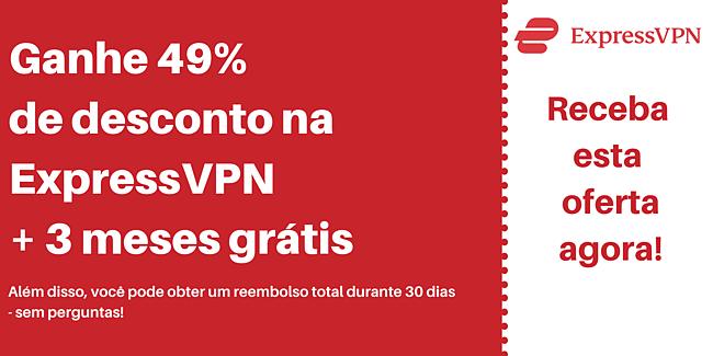 Cupom ExpressVPN com 49% de desconto e 3 meses grátis com garantia de devolução do dinheiro em 30 dias