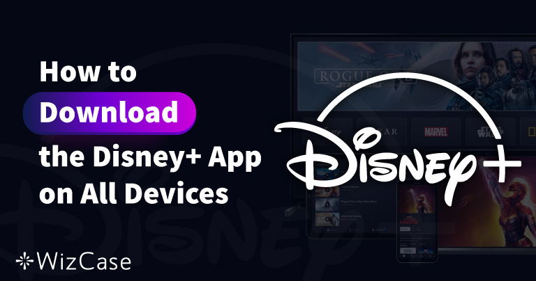 How to Download the Disney Plus App on All Your Devices