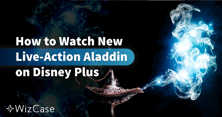 How to Watch the New Live-Action Aladdin on Disney Plus in 2020