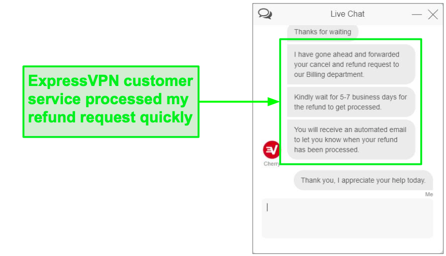 You can request a full refund through ExpressVPN's customer support live chat.