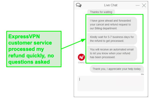 ExpressVPN full refund through customer service live chat.