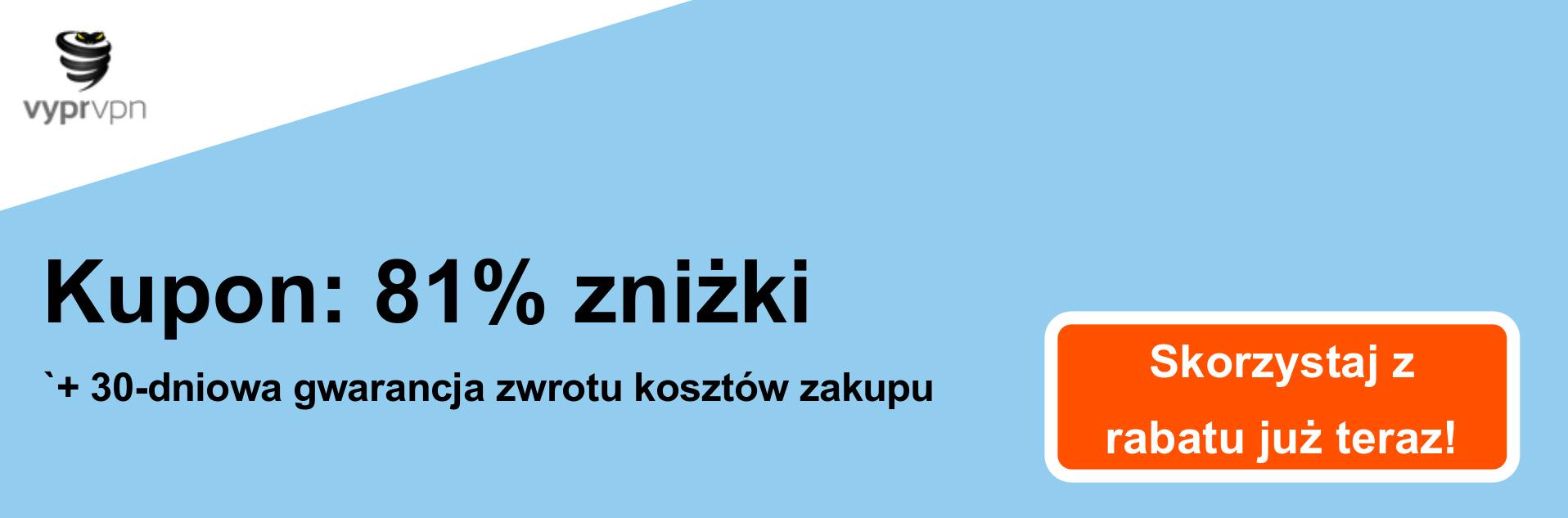 Baner kuponu Vypr VPN - 81% zniżki