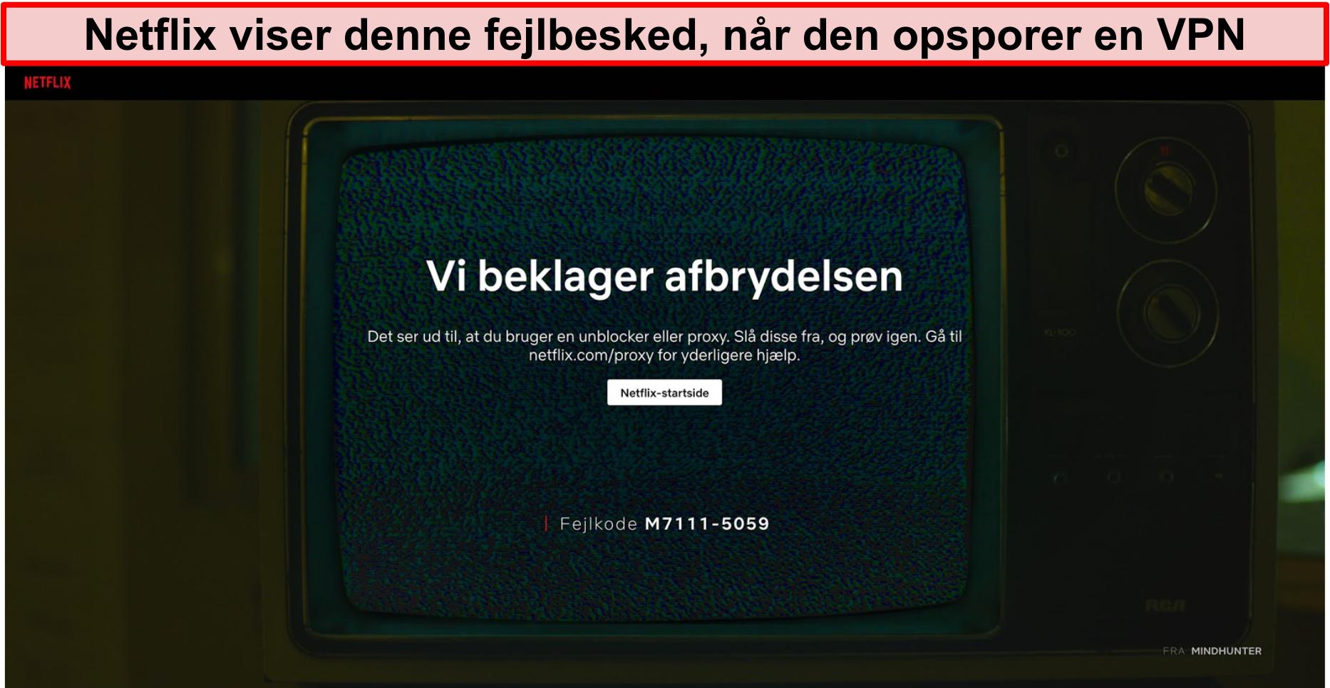 Skærmbillede af Netflix-fejlmeddelelse, når du bruger en VPN, proxy eller unblocker