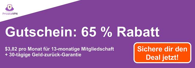 Grafik eines funktionierenden PrivateVPN-Gutscheins mit 65% Rabatt auf ein 13-monatiges Abonnement und einer 30-tägigen Geld-zurück-Garantie