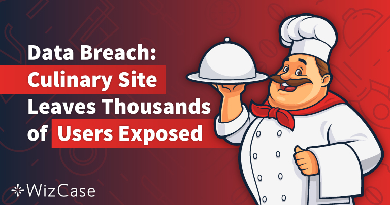 Data Breach: Online Culinary Website Exposed Private Information of Thousands of French Users