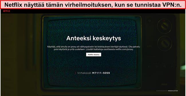 Näyttökuva Netflix -virhesanomasta, kun käytetään VPN: tä, välityspalvelinta tai estäjää - Virhekoodi: M7111-5059