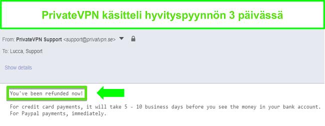 Näyttökuva PrivateVPN: n vastauksesta hyvityksen käsittelyn jälkeen