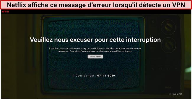 Capture d'écran du message d'erreur Netflix lors de l'utilisation d'un VPN, d'un proxy ou d'un débloqueur