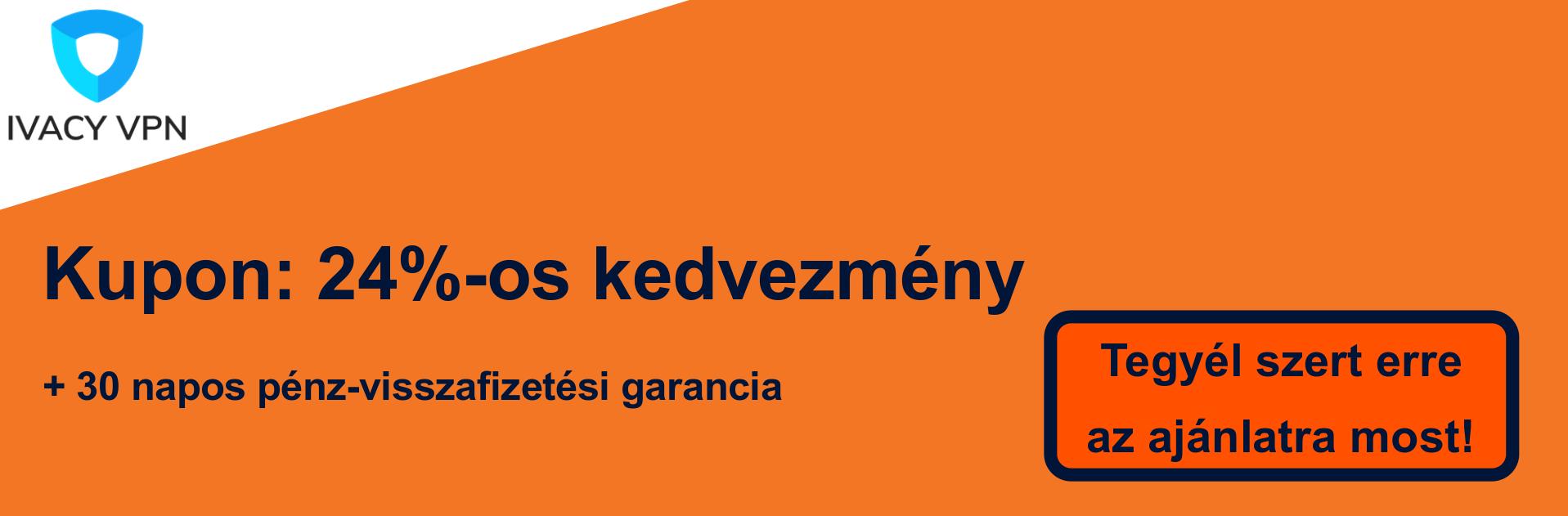 Ivacy VPN szelvény banner - 24% kedvezmény