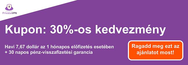 Egy működő PrivateVPN kupon grafikája 1 hónapos előfizetéshez 7,67 USD-ért és 30 napos pénz-visszafizetési garanciához