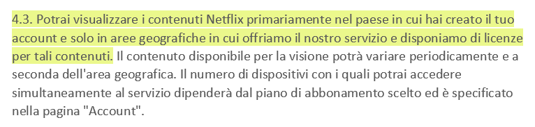 Screenshot of Netflix's Terms of Use 4.3 stating that users may view Netflix content primarily within the country in which they have established their account