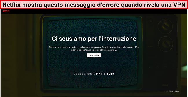 Schermata del messaggio di errore Netflix quando si utilizza una VPN, un proxy o un sbloccatore