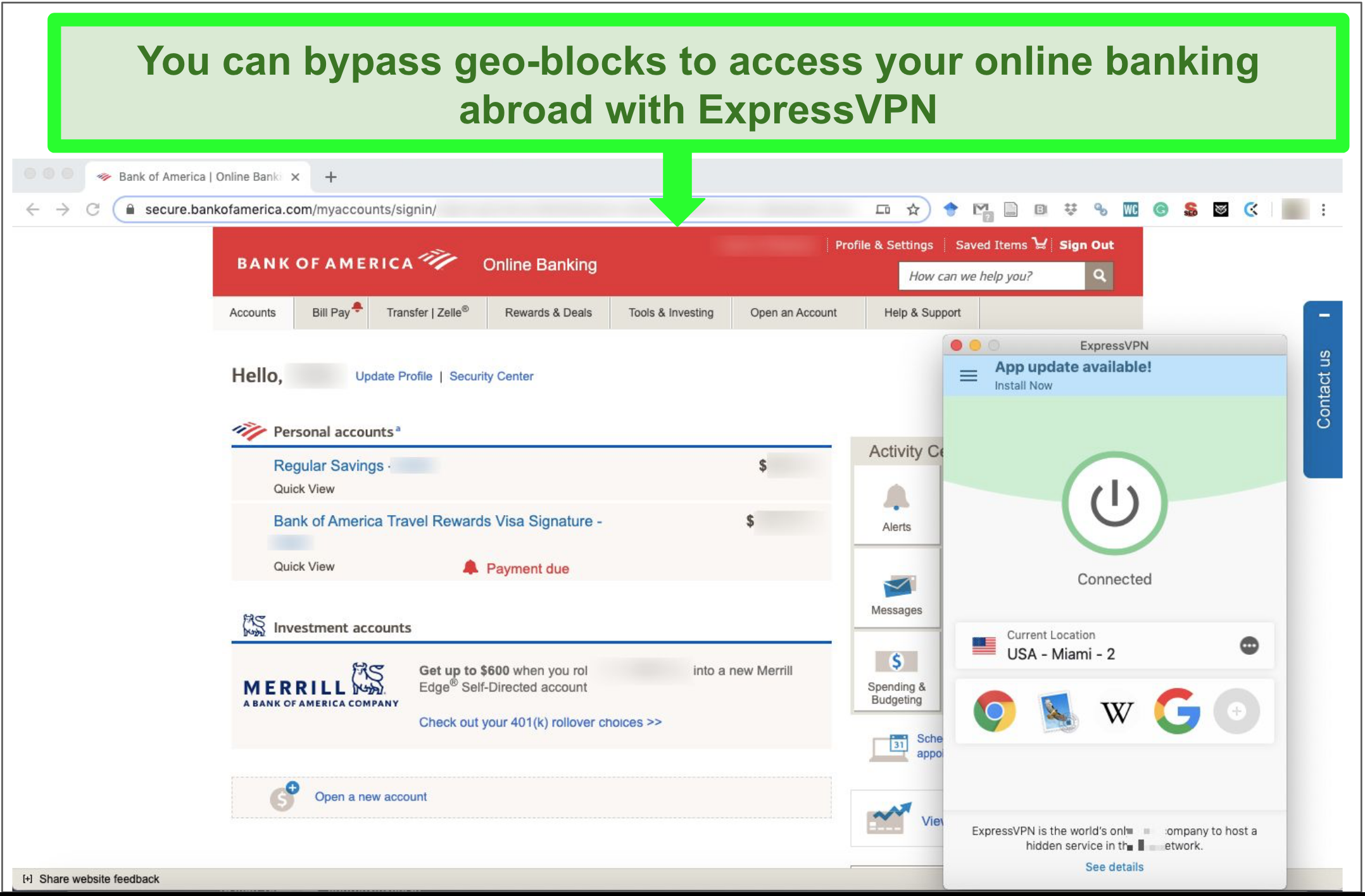 Screenshot of ExpressVPN connected to US server and allowing user to access Bank of America account.